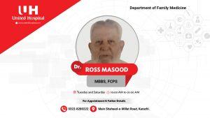 DR ROSS MASOOD